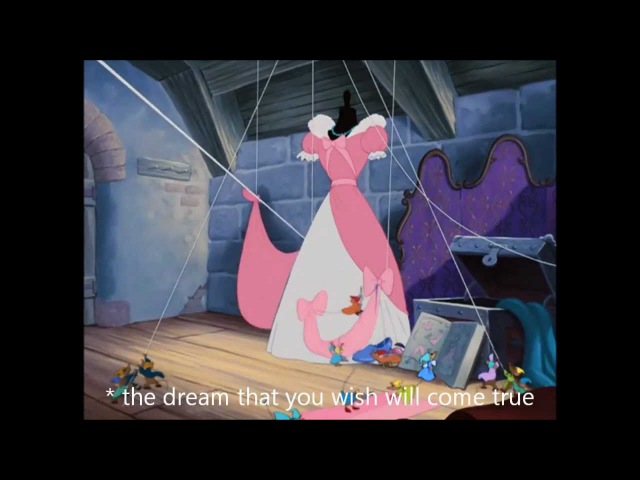 Cinderella - A Dream is a Wish Your Heart Makes Reprise - Lyrics - MrsDisney0