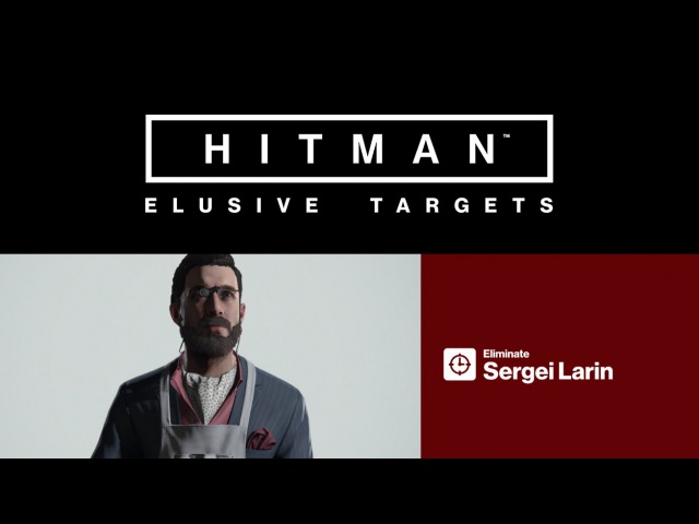 HITMAN Elusive Target 1 Trailer The Forger