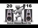 Konstantin Mix 323  Dutch House  Mash-Up 03-01-2016