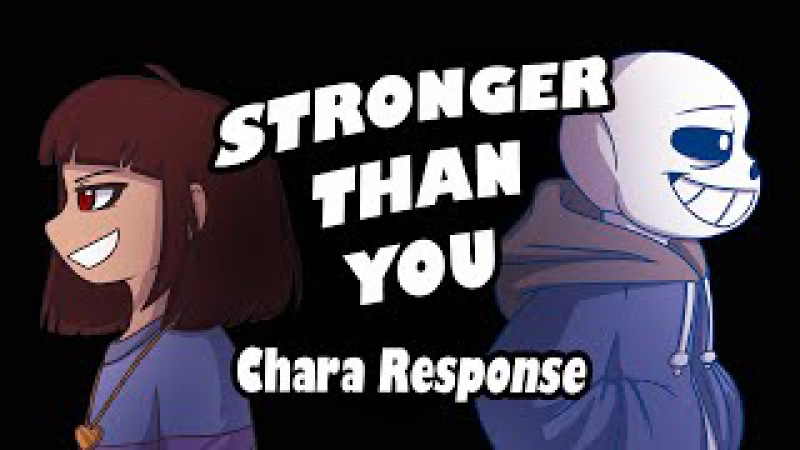 Stronger Than You - Chara Response (Undertale Animation Parody)