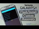 How to Flash/Install Custom Recovery for Samsung Galaxy S4 [Odin]