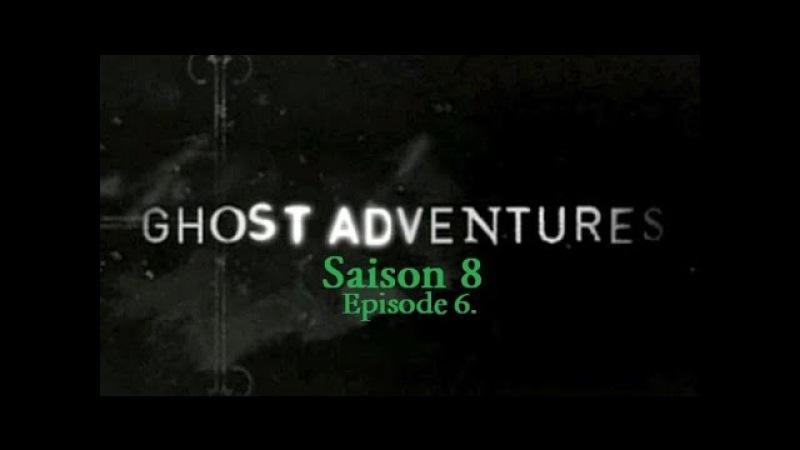 Ghost adventures Manoir Victorien Hanté S08E06 VF