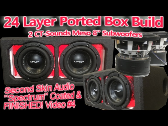 24 Layer Ported Speaker Box Build - Coated Finished! 2 CT-Sounds 8 Subwoofers - Video 4