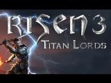 Прохождение игры Risen 3 Titan Lords. Часть 6. В путь! Путешествие на нашей шхуне D