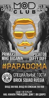 2.07. #PAPADOMA x Saint-Petersburg,MOD