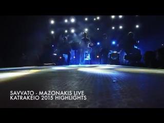 Γιώργος Μαζωνάκης - Σάββατο- Live 2015 _ Giorgos Mazonakis - Savvato - Live 2015
