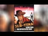 В 310 на Юму (1957) 310 to Yuma