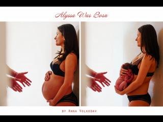 Alyssa Was Born! by Anna Volkodav