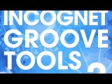 Incognet Groove Tools Vol.2 Samples
