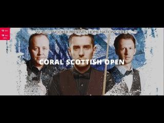 Ronnie O'Sullivan v Matthew Selt CORAL SCOTTISH OPEN 2016