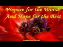 Abraham Hicks 2016 - Prepare for the Worst and hope for the Best(New)