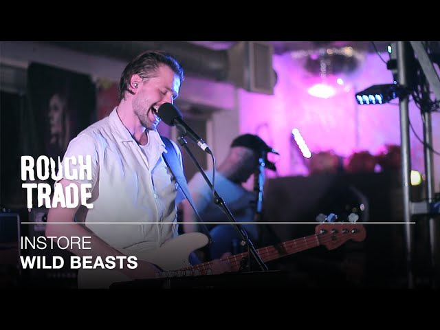 Wild Beasts - Celestial Creatures   Instore at Rough Trade East, London