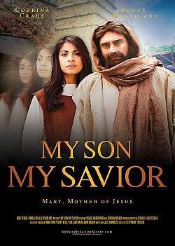 Мой сын, мой Спаситель (Мария, мать Иисуса) (2015)