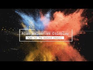 Alan Walker-Hymn For The Weekend