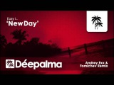 Easy L - New Day (Andrey Exx &amp Fomichev Remix) - D