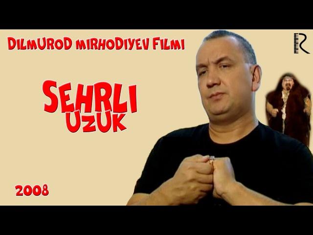 Sehrli uzuk (o'zbek film)   Сехрли узук (узбекфильм)