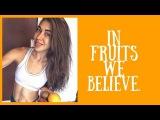 In fruits we believe.