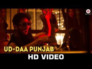 Ud-daa Punjab - Udta Punjab | Vishal Dadlani Amit Trivedi | Shahid Kapoor