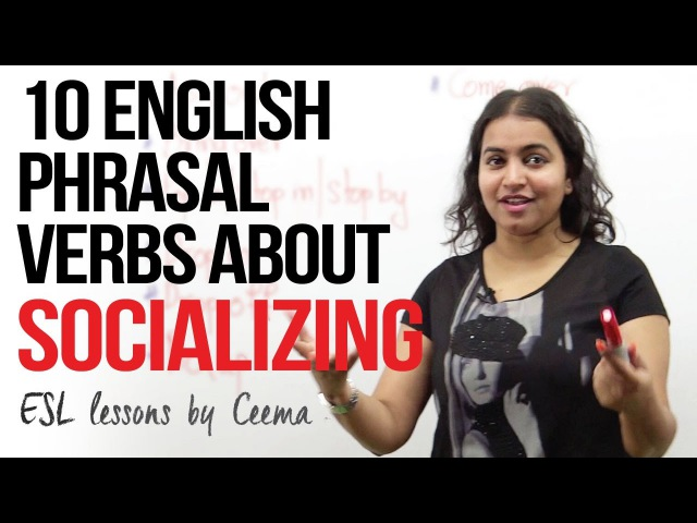 10 English phrasal verbs about socializing - Free English lessons