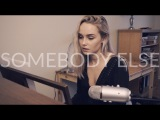 Somebody Else - The 1975 (Cover) by Alice Kristiansen