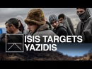Who Are The Yazidis And Why Is ISIS Targeting Them