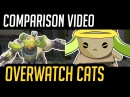 (Comparison) Overwatch Cats - ft. ORISA Tank Heroes - Katsuwatch