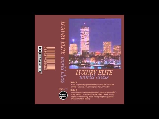 Luxury elite world class