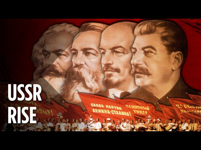 The Rise Of The Soviet Union