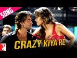 Crazy Kiya Re Song Dhoom2 Hrithik Roshan Aishwarya Rai Sunidhi Chauhan