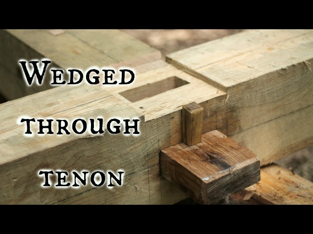 Our Timber frame cabin Part V: Wedged through tenons