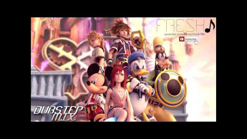 Kingdom Hearts Best Dubstep Mix 2014 - Dubstep Mix by Fresh