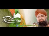 Tare Nasly Pak main by Owais Raza Qadri 3rd Ramzan Mubarak 2016