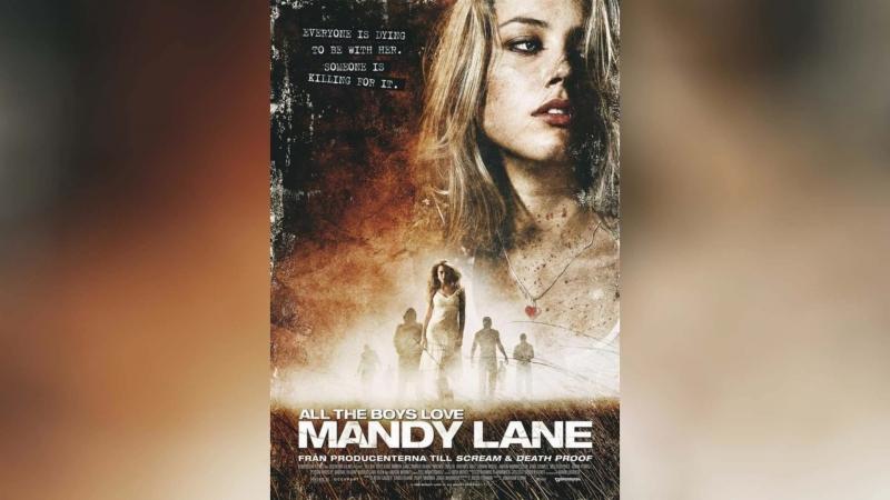 Все парни любят Мэнди Лейн (2006) | All the Boys Love Mandy Lane