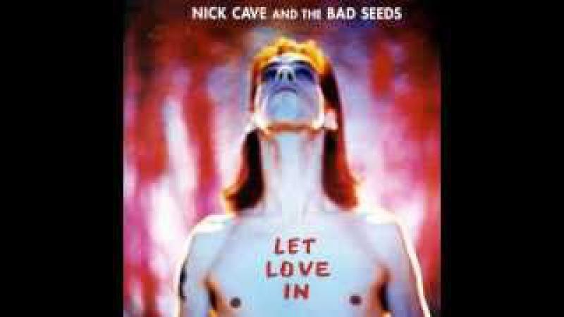 Nick Cave - Let Love In - Full Album 720p HD