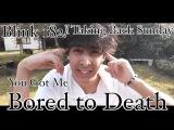Blink 182Taking Back Sunday  Bored to Death  MASHUP COVER