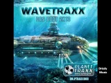 Wavetraxx - Das Boot 2K13 (Planet Traxx Rec.)