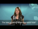 English in a Minute To Fall Down the Rabbit Hole
