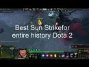 Dota 2 Best Sun Strike.
