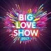 BIG LOVE SHOW 2017