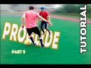 CR7 Style. ProGlide обучение эффектному финту| Tutorial ProGlide