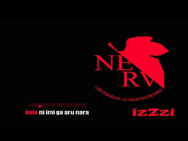 KARAOKE ] Evangelion - Cruel Angels Thesis ( instrumental lyrics )