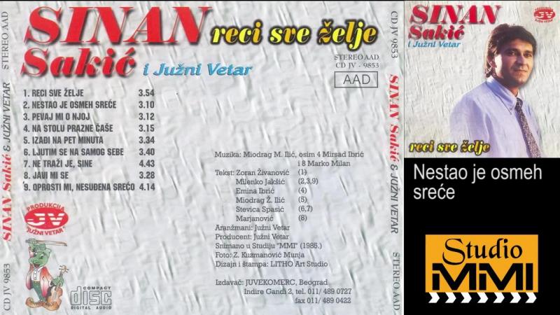 Sinan Sakic i Juzni Vetar - Nestao je osmeh srece (Audio 1985)