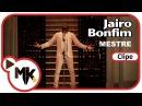 Jairo Bonfim - Mestre (Мастер)