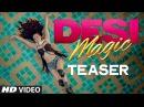 Official 'Desi Magic' Teaser Ameesha Patel Zayed Khan Sahil Shroff