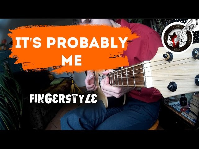It's probably me - solo fingerstyle guitar