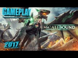 Scalebound gameplay.Demonstration.2017.Геймплей Scalebound 2017