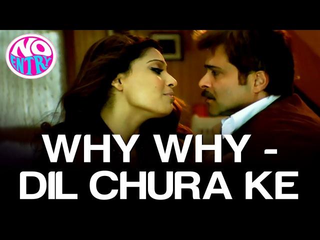 Dil Chura Ke - No Entry   Bipasha Basu Anil Kapoor   Alisha Chinai   Anu Malik
