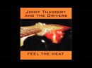 Jimmy Thackery The Drivers - Blind Man In The Night