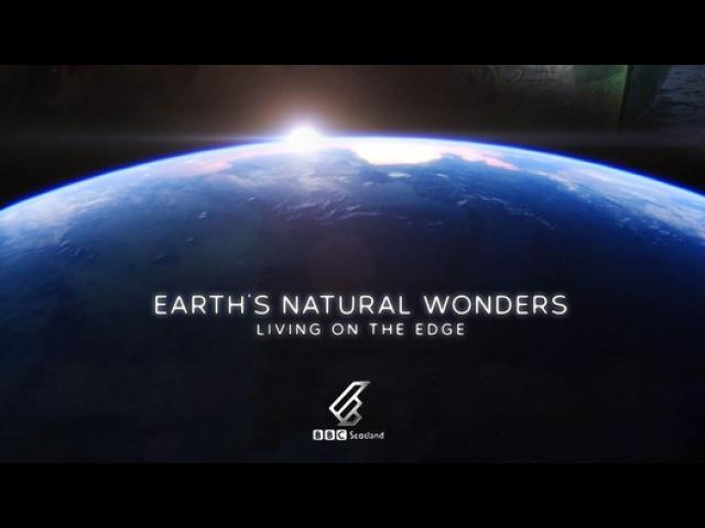 BBC Чудеса природы Жизнь на грани 3 серия из 3 Флора и фауна Earth's Natural Wonders Living on the