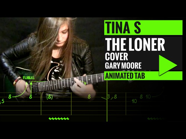 GARY MOORE - THE LONER COVER - Animated Tab